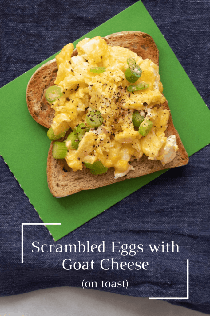 Soft Scrambled Eggs with Goat Cheese on Toast